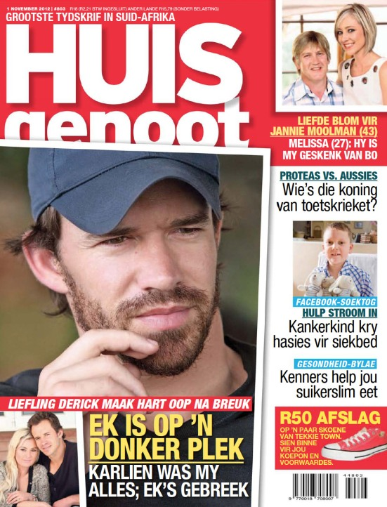 Huisgenoot, 1 November 2012: Less than 2 weeks later, it's front page news of the weeklies, trying to get the inside story.