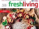 Fresh Living, December 2014 (NOW IN AFRIKAANS AS KOOK EN KUIER!)