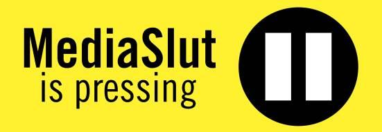 MediaSlut Pause 2